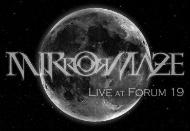 MirrorMaze – Live at Forum 19