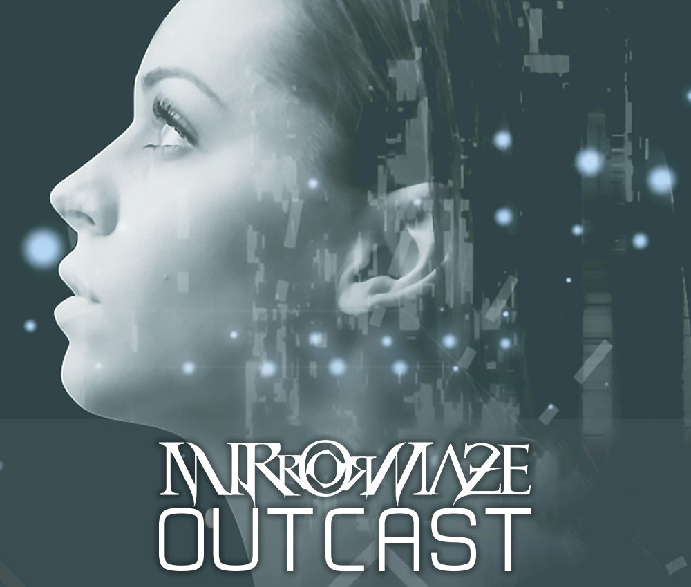 MirrorMaze – Outcast